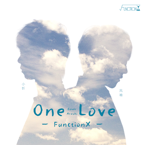 【FUNCTIONX】ONE LOVE